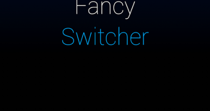 Fancy Switcher Welcome Screen
